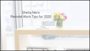 Remote Work Tips Sheila Nero